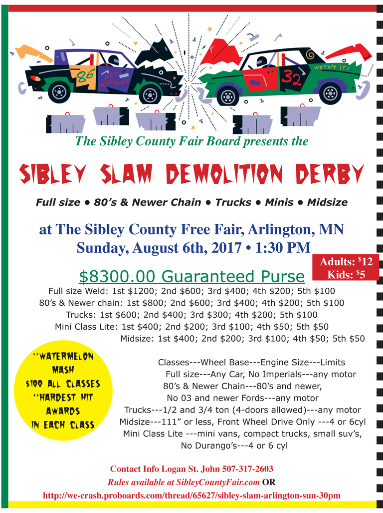Sibley Slam Demolition Derby Sunday, August 6, 2017 @ 1:30 PM